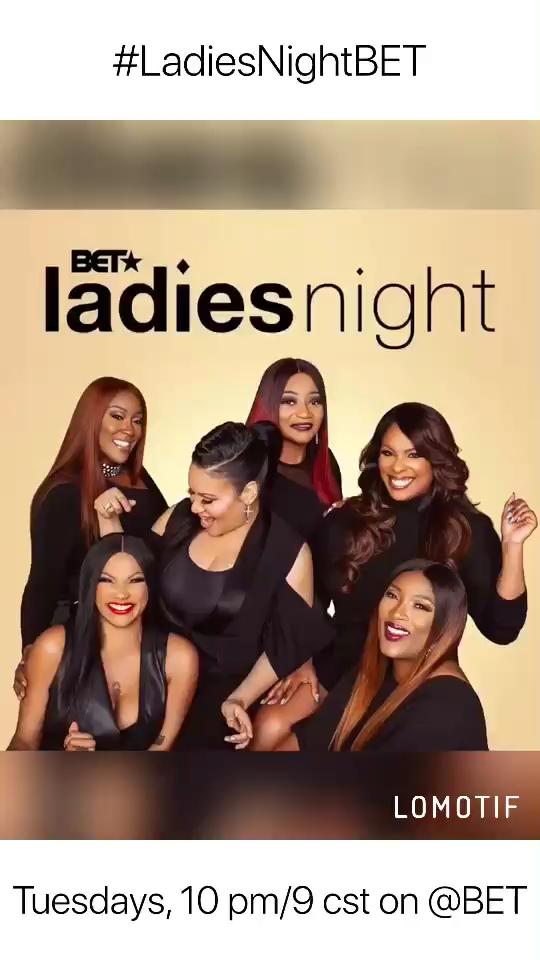 #LadiesNightBET Tuesdays, 10 pm/9 CST on @BET - @tajgeorge